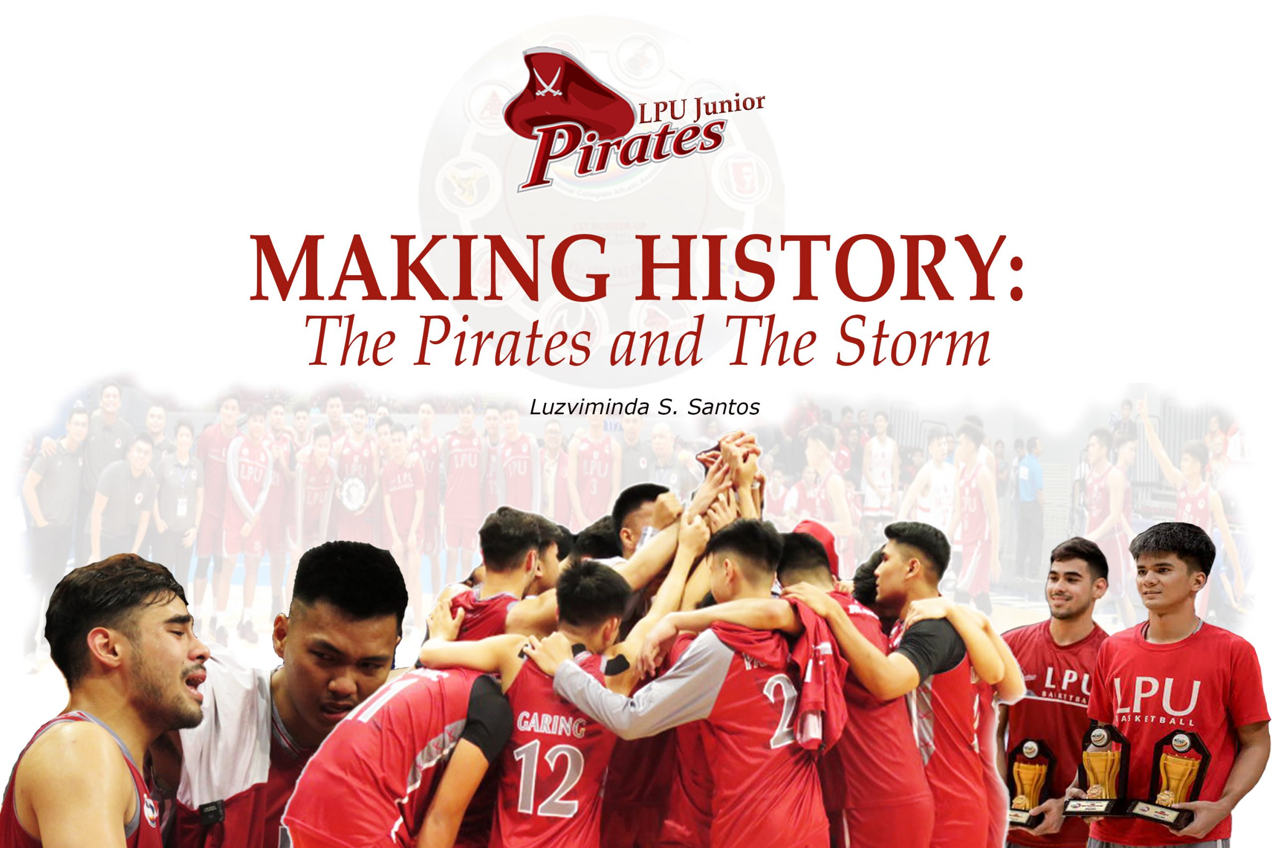 MAKING HISTORY: The Pirates and The Storm